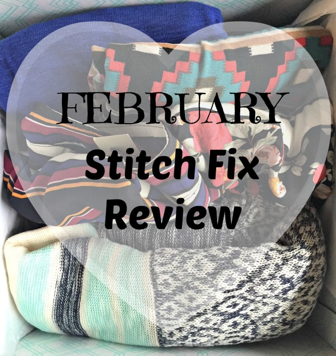 Feb Stitch Fix Review
